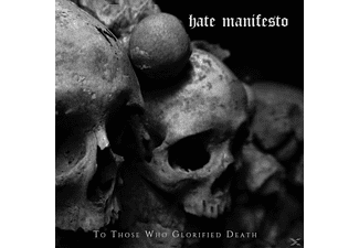 Hate Manifesto - TO THOSE WHO GLORIFIED DEATH - (CD)