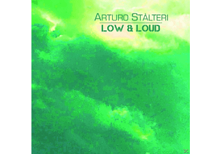 Arturo Stalteri - Low & Loud - (CD)