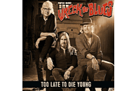 Pontus Sibbs Wreck Of Blues - Too Late To Die Young [CD]