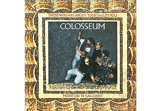 Colosseum - Those Who Are About to Die Salute You (Japán Kiadás) (CD)