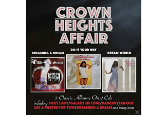 Crown Heights Affair - Dreaming A Dream/Do It Your Way/Dream World (2CD) - (CD)