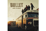 Bullet - Dust To Gold [Vinyl]