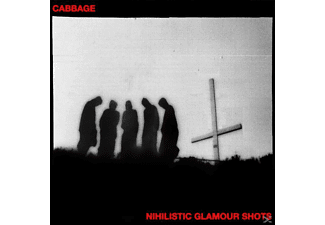Cabbage - Nihilistic Glamour Shots - (CD)