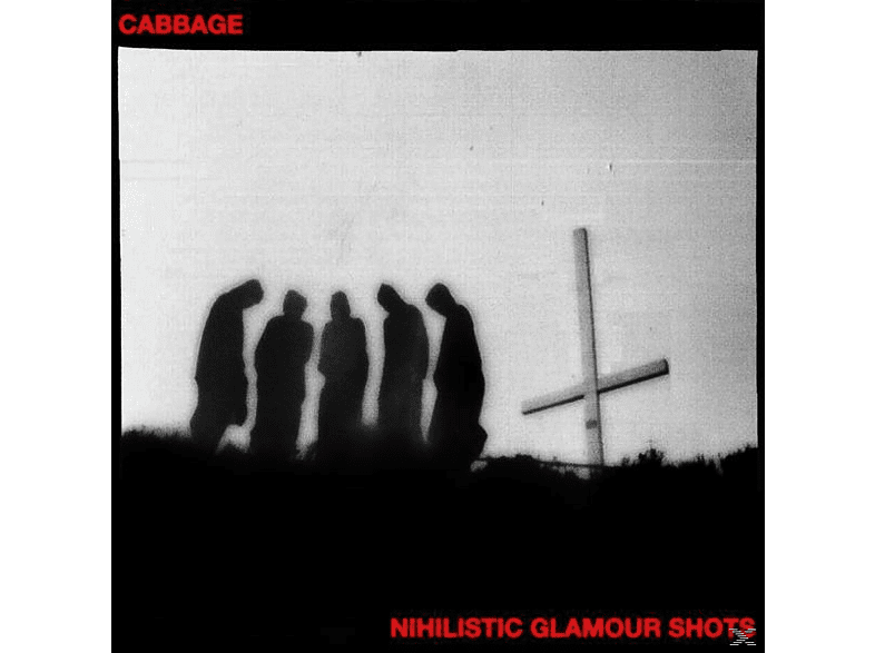 Cabbage - Nihilistic Glamour Shots [CD]