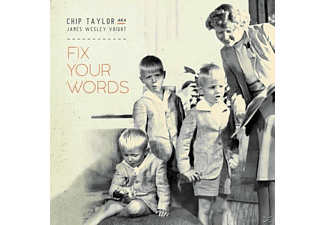 Chip Taylor, James Wesley Voight - Fix Your Words - (CD)