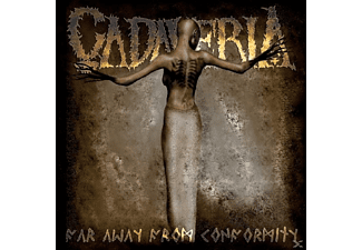 Cadaveria - Far Away From Conformity - (CD)