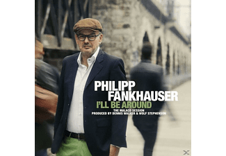 Philipp Fankhauser - I'll Be Around - (Vinyl)