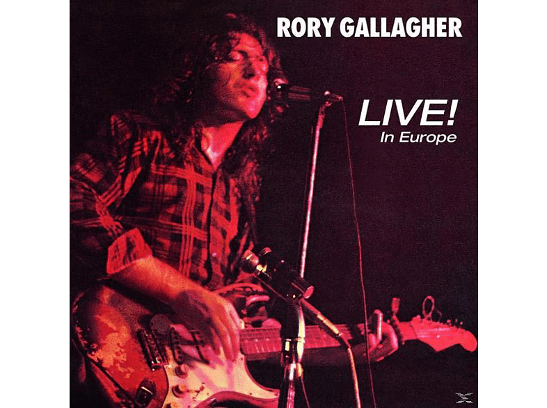 Rory Gallagher - Live! In Europe (Remastered 2011) [CD]