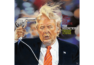 Tim Heidicker - Too Dumb For Suicide: Tim Heidecker's Trump Songs - (Vinyl)
