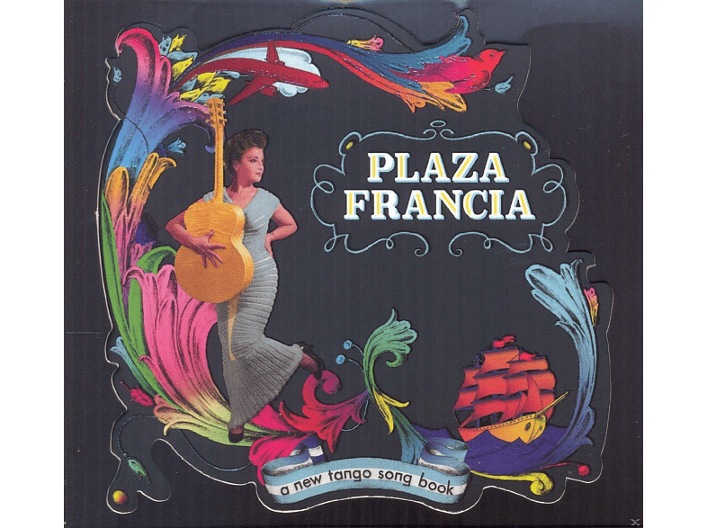 Plaza Francia - A New Tango Songbook [CD]