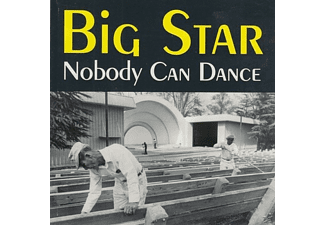 Big Star - Nobody Can Dance - (CD)