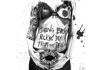 Neon Animal - Bringa Back Rock'n'Roll From The Dead - (CD)