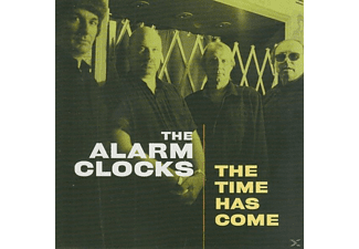 The Alarm Clocks - The Time Has Come - (CD)