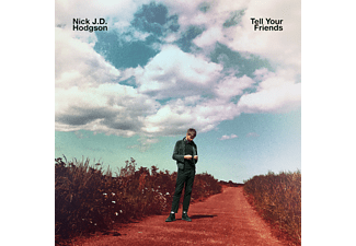 Nick J.D. Hodgson - Tell Your Friends - (Vinyl)