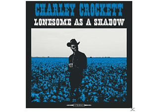 Charley Crockett - Lonesome As A Shadow - (CD)