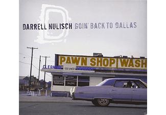 Nulisch Darrell - Goin' Back To Dallas - (CD)