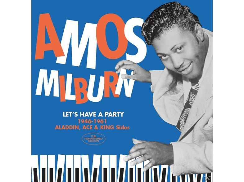 Amos Milburn - Let's Have A Party-1946-61 Aladdin,Ace & King S [CD]