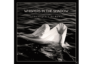 Whispers In The Shadow - The Urgency Of Now - (CD)