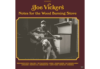 Joe Vickers - Notes For The Wood Burning Stove - (Vinyl)