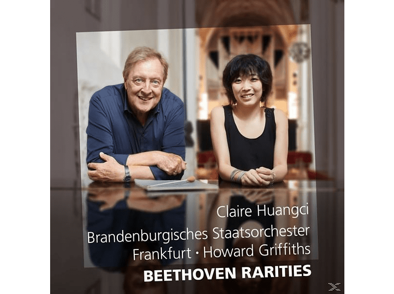 Claire Huangci, Howard Griffiths, So Brandenburg - Beethoven Rarities [CD]