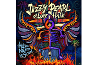 JIZZY PEARL of LOVE/HATE - All You Need Is Soul [CD]