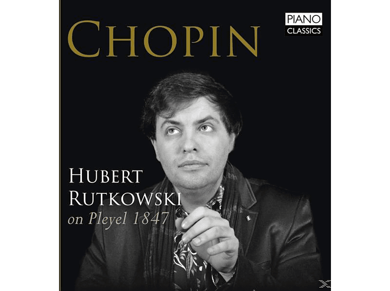 Hubert Rutkowski - Chopin On Pleyel 1847 [CD]