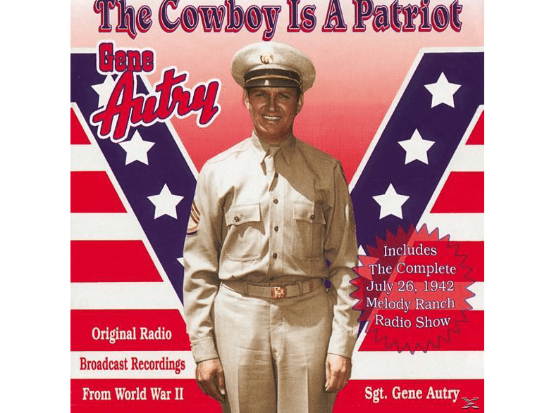 Gene Autry - The Cowboy Is A Patriot [CD]