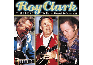 Roy Clark - Timeless-The Classic Concert Performances - (CD)