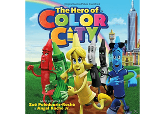 Poledouris-Roché,Zoe/Roché Jr.,Angel - The Hero of Color City - (CD)