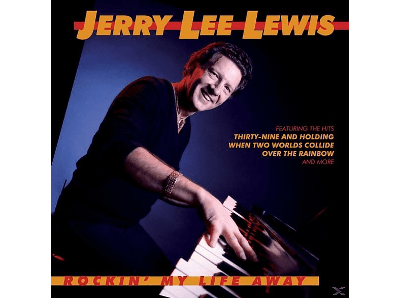 Jerry Lee Lewis - Rockin' my Life Away [CD]