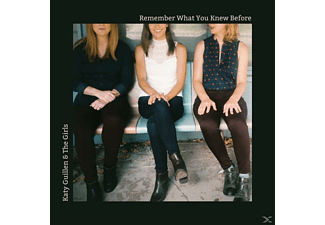 Katy & The Girls Guillen - Remember What You Knew Before - (CD)