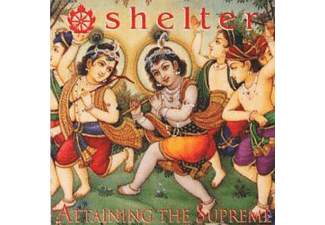 Shelter - Attaining The Supreme - (Vinyl)