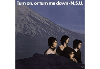 N.S.U. - Turn On,Or Turn Me Down - (CD)
