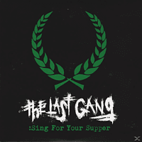 The Last Gang - Sing For Your Supper [Vinyl]