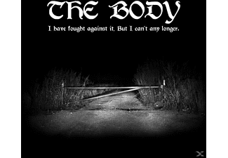 The Body - I Have Fought Against It,But I Can't Any Longer - (CD)