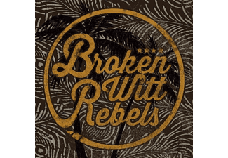 Broken Witt Rebels - Broken Witt Rebels - (CD)