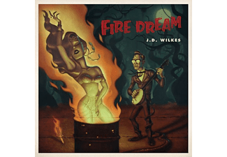 J.D. Wilkes - Fire Dream - (CD)