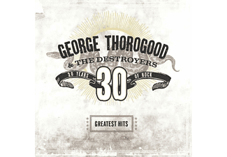 George Thorogood - Greatest Hits: 30 Years Of Rock (2LP) - (Vinyl)