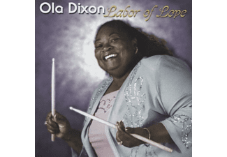 Ola Dixon - Labor Of Love - (CD)