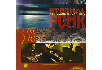 Ken Clark Organ Trio - Eternal Funk - (CD)