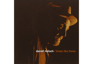 Nulisch Darrell - Times Like These - (CD)
