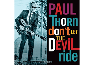 Paul Thorn - Don't Let The Devil Ride - (CD)