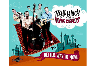 Ray Black & His Flying Carpets - Better Way To Move - (CD)