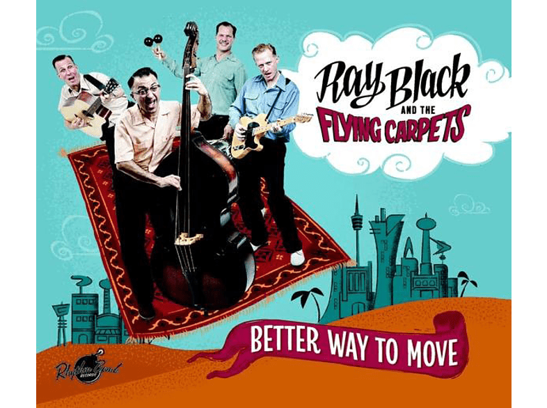 Ray Black & His Flying Carpets - Better Way To Move [CD]