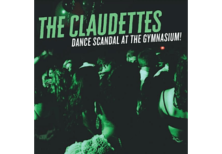 The Claudettes - Dance Scandal At The Gymnasium! - (CD)