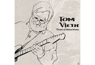Tom Vieth - Tired Of These Blues - (CD)