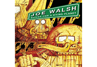 Joe Walsh - Songs For A Dying Planet [CD]