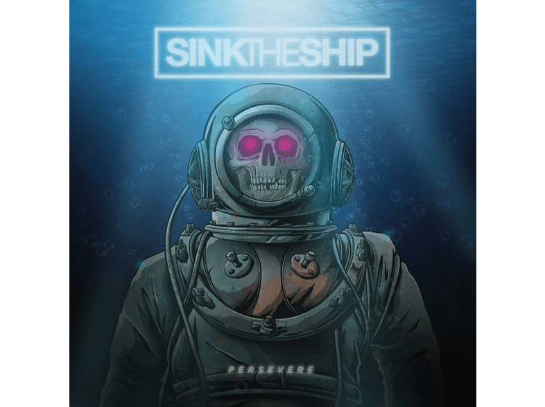 Sink The Ship - Persevere [Vinyl]