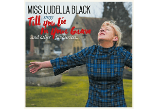 Miss Ludella Black - Till You Lie In Your Grave - (CD)