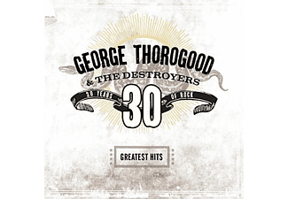 George Thorogood - Greatest Hits: 30 Years of Rock (Vinyl LP (nagylemez))